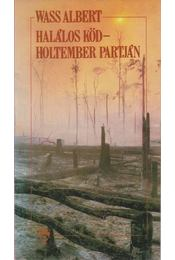 Halálos köd / Holtember Partján - Wass Albert - Régikönyvek