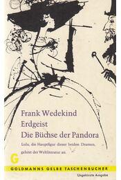 Erdgeist / Die Büchse der Pandora - Wedekind, Frank - Régikönyvek