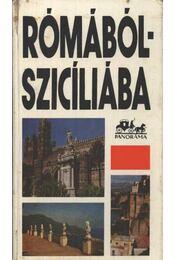 Rómából Szicíliába - Wellner István - Régikönyvek