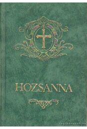 Hozsanna! - Werner Alajos (szerk.), Bárdos Lajos - Régikönyvek