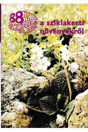 88 színes oldal a sziklakerti növényekről - Wertán Zsolt - Régikönyvek