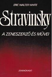 Stravinsky - White, Eric Walter - Régikönyvek