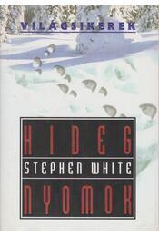 Hideg nyomok - White, Stephen - Régikönyvek