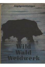 Wild Wald Weidwerk - Régikönyvek