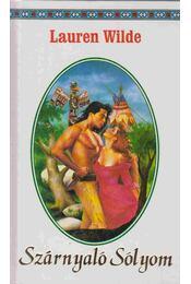 Szárnyaló Sólyom - Wilde, Lauren - Régikönyvek