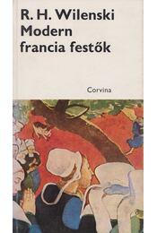 Modern francia festők - Wilenski, R. H. - Régikönyvek
