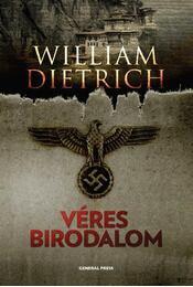 Véres birodalom - William Dietrich - Régikönyvek