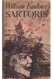 Sartoris - William Faulkner - Régikönyvek