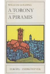 A torony / A piramis - William Golding - Régikönyvek