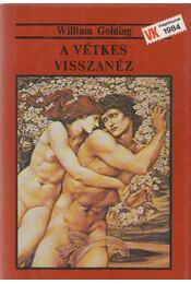 A vétkes visszanéz - William Golding - Régikönyvek
