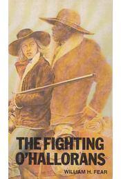 The Fighting O'hallorans - William H. Fear - Régikönyvek