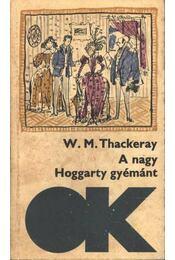 A nagy Hoggarty-gyémánt - William Makepeace Thackeray - Régikönyvek