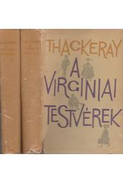A virginiai testvérek I-II. - William Makepeace Thackeray - Régikönyvek