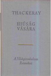Hiúság vására - William Makepeace Thackeray - Régikönyvek