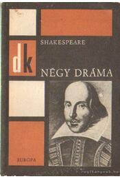 Négy dráma - Shakespeare - William Shakespeare - Régikönyvek