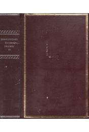 Shakespeare összes drámái IV. - William Shakespeare - Régikönyvek