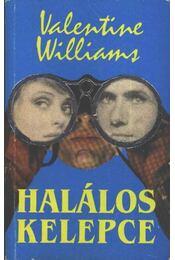 Halálos kelepce - Williams, Valentine - Régikönyvek