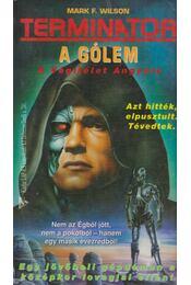 A Gólem - Wilson, Mark F. - Régikönyvek