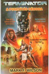 A pusztítás démona - Wilson, Mark F. - Régikönyvek