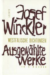 Ausgewählte Werke I-IV. - WINCKLER, JOSEF - Régikönyvek