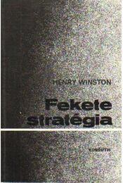 Fekete stratégia - Winston, Henry - Régikönyvek