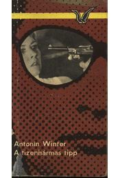 A tizenhármas tipp - Winter,Antonín - Régikönyvek