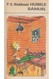 Hübele Sámuel - Wodehouse, Pelham Grenville - Régikönyvek