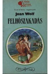 Felhőszakadás - Wolf, Joan - Régikönyvek