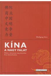 Kína, a nagy falat - Wolfgang Hirn - Régikönyvek