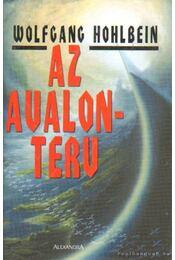 Az Avalon-terv - Wolfgang Hohlbein - Régikönyvek