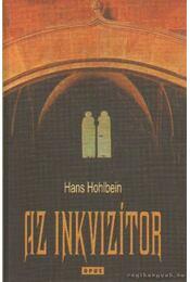 Az inkvizítor - Wolfgang Hohlbein - Régikönyvek