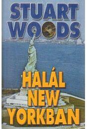 Halál New Yorkban - Woods, Stuart - Régikönyvek