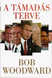 A támadás terve - Woodward, Bob - Régikönyvek