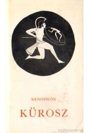 Kürosz - Xenophón - Régikönyvek