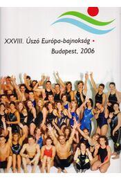 XXVIII. Úszó Európa-bajnokság Budapest, 2006 - Régikönyvek