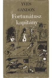 Fortunátusz kapitány - Yves Gandon - Régikönyvek