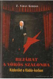 Bejárat a vörös szalonba - Z. Sáray Gedeon - Régikönyvek