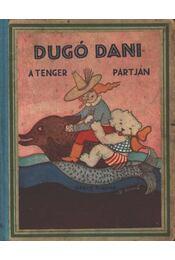 Dugó Dani a tenger partján - Z. Tábori Piroska - Régikönyvek