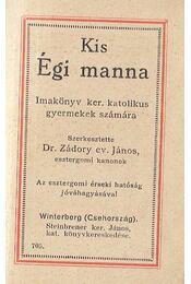 Kis Égi manna - Zádori ev. János - Régikönyvek