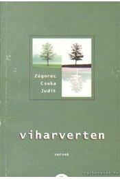 Viharverten - Zágorec-Csuka Judit - Régikönyvek