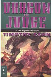 Dragon and Judge - Zahn, Timothy - Régikönyvek