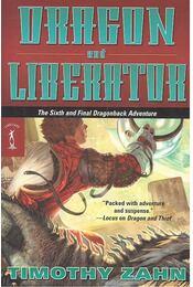 Dragon and Liberator - Zahn, Timothy - Régikönyvek