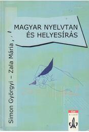 Magyar nyelvtan és helyesírás - Zala Mária, Dr. Simon Györgyi - Régikönyvek