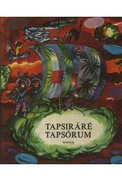 Tapsiráré Tapsórium - Zalabai Zsigmond - Régikönyvek