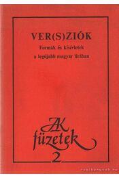 Ver(s)ziók - Zalán Tibor, Kulcsár Szabó Ernő - Régikönyvek