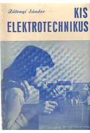 Kis elektotechnikus - Zátonyi Sándor - Régikönyvek