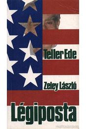 Légiposta - Zeley László, Teller Ede - Régikönyvek