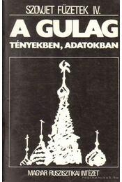A GULAG - tényekben, adatokban - Zemszkov, V. Ny. - Régikönyvek