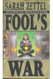Fool's War - ZETTEL, SARAH - Régikönyvek
