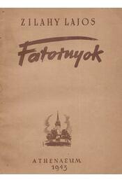 Fatornyok - Zilahy Lajos - Régikönyvek